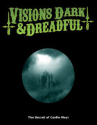 Visions Dark & Dreadful: The Secret of Castle Mayr
