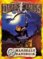 Deadlands Classic: Marshal's Handbook