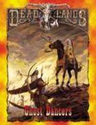 Deadlands Classic: Ghost Dancers