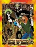 Deadlands Classic: Bloody Old Muddy
