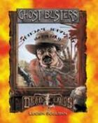 Deadlands Classic: Ghost Busters