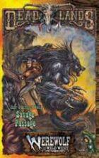 Deadlands Dime Novel: Savage Passage