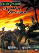 Weird War Two D20: Afrika Korpse