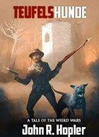 Wendigo Tales: Weird Wars: Teufelshunde