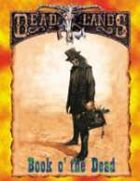 Deadlands Classic: Book o' the Dead