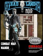 Deadlands Noir Combat Maps: Manor