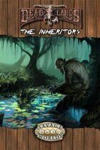 Deadlands Reloaded: The Inheritors
