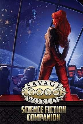 Savage Worlds Science Fiction Companion