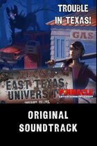 ETU: Trouble in Texas Original Soundtrack