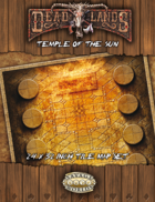 Deadlands Reloaded: Temple of the Sun
