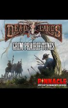 Deadlands Reloaded: Grim Prairie Tunes