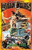 Deadlands Classic: Twisted Tales