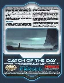 The Last Parsec: Catch of the Day