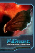 The Last Parsec: The Enigma Equation