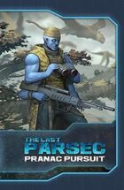 The Last Parsec: Pranac Pursuit