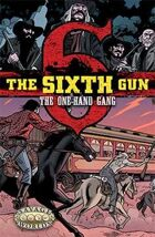 The Sixth Gun: The One-Hand Gang