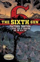The Sixth Gun: Fractured Frontiers