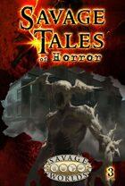 Savage Tales of Horror: Volume 3