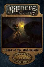 Rippers Resurrected: Lord of the Underworld