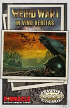 Weird War I: In Vino Veritas