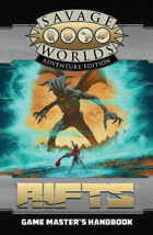 Savage Rifts: Game Master's Handbook (SWADE Edition)