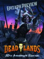 Deadlands Classic: LIMITED EDITION EPITAPH PREVIEW
