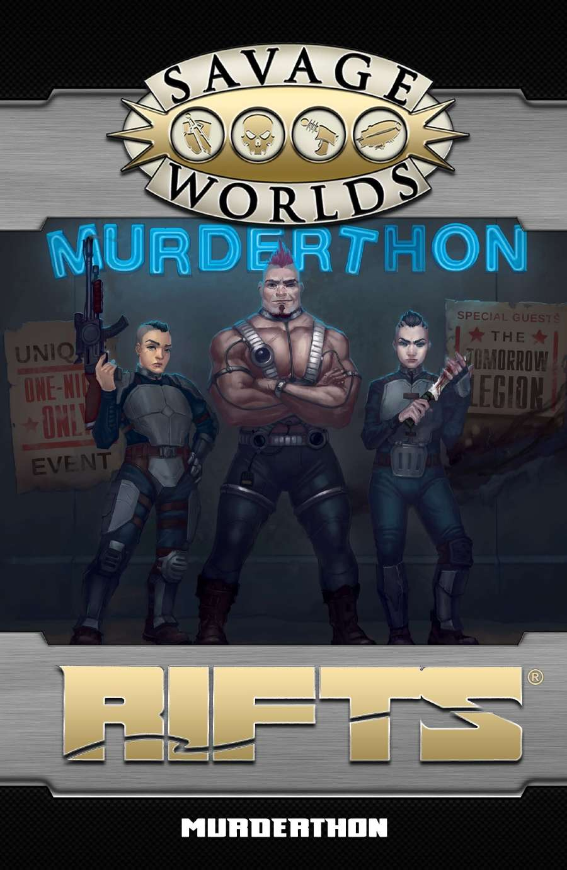 Savage Rifts: Murderthon!