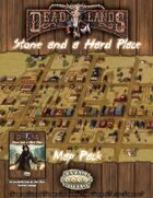Deadlands Reloaded: Stone and a Hard Place Map Pack