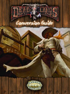 Deadlands Classic: Reloaded Converstion Guide