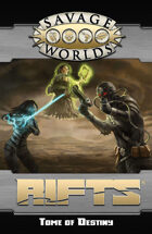 Savage Rifts: Tome of Destiny