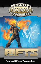 Savage Rifts: Powers & Mega Powers List