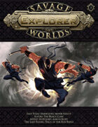 Savage Worlds Explorer 03