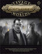 Savage Worlds Explorer 06