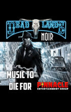 Deadlands Noir: Music to Die For