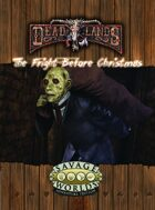 Deadlands Reloaded: The Fright Before Christmas