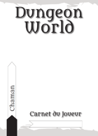 Dungeon World - Carnet du Joueur - Chaman