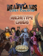 Deadlands: Lost Colony Archetypes
