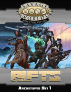 Savage Rifts: Archetypes Set 1 (SWADE Edition)