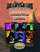 Deadlands: Lost Colony: Harrowed Cards