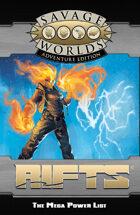 Savage Rifts: The Mega Power List (SWADE Edition)