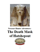 The Death Mask of Hatshepsut