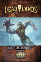 Deadlands: The Weird West: The Crater Lake Chronicles (Solo Adventure)