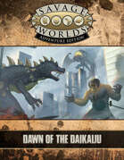 Savage Worlds Adventure Edition: Dawn of the Daikaiju