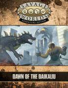 Savage Worlds Adventure Edition: Dawn of the Daikaiju