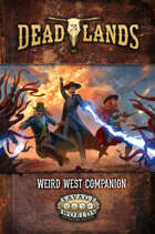 Deadlands: The Weird West Companion