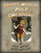 Savage Worlds Pulp GM's Toolkit