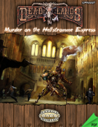 Deadlands Reloaded: Murder on the Hellstromme Express