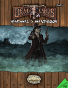 Deadlands Reloaded: Marshal's Handbook
