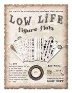 Low Life Figure Flats