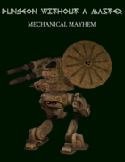 Dungeon Without a Master: Mechanical Mayhem